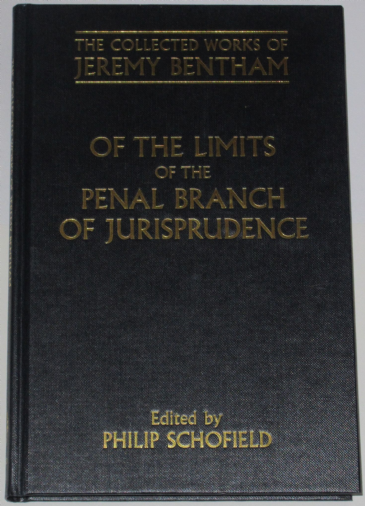 Of the Limits of the Penal Branch of Jurisprudence, edited by Philip Schofield
